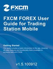 fxcm trading station user guide